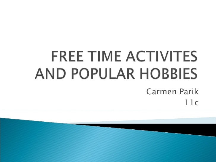 Unit 10: Free Time Activities and Popular Hobbies