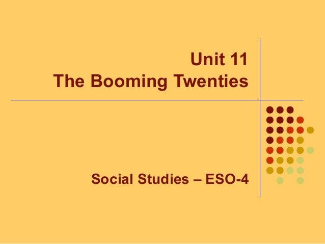 Unit 11 - The Booming Twenties