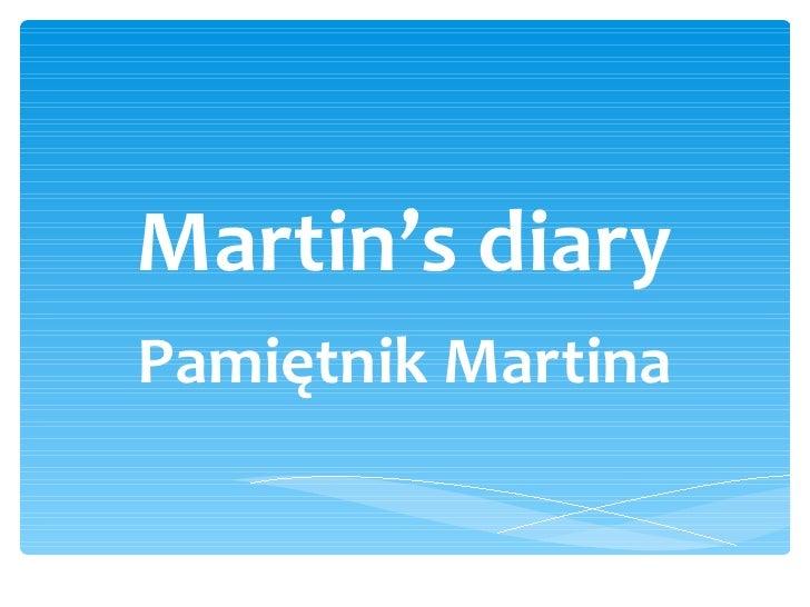 Martin's diary Pamiętnik Martina
