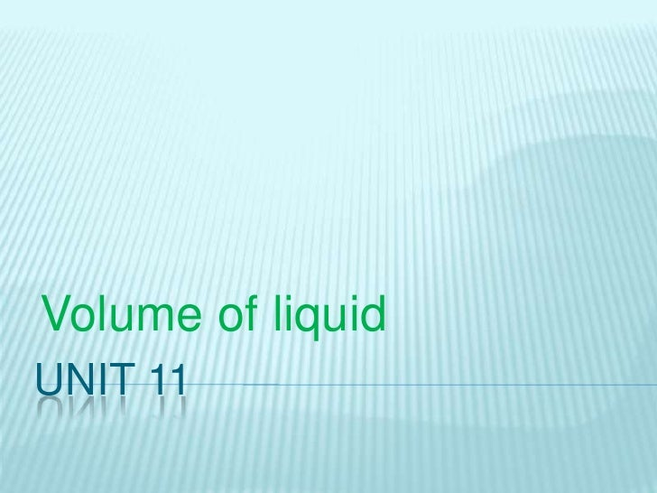 Unit 11 Volumeofliquid