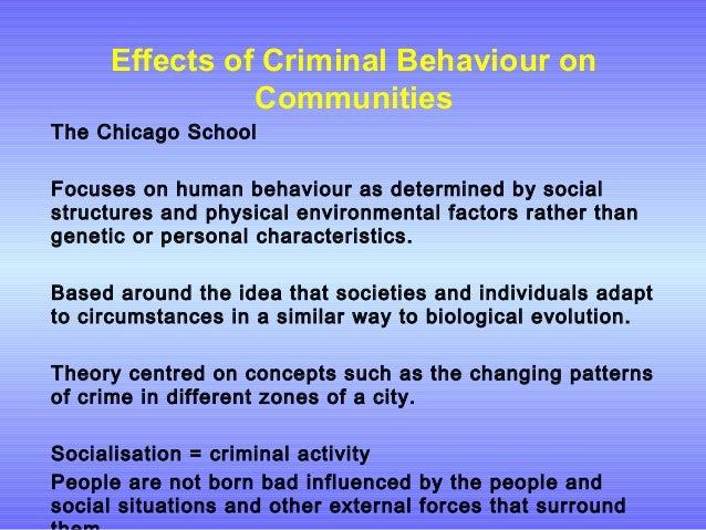 is criminal behavior biologically determined Is criminal behavior determined biologically i nature a: genetics 1 twins 2 adoption 3 psychophysiology b: biological factors 1 autonomic system c.