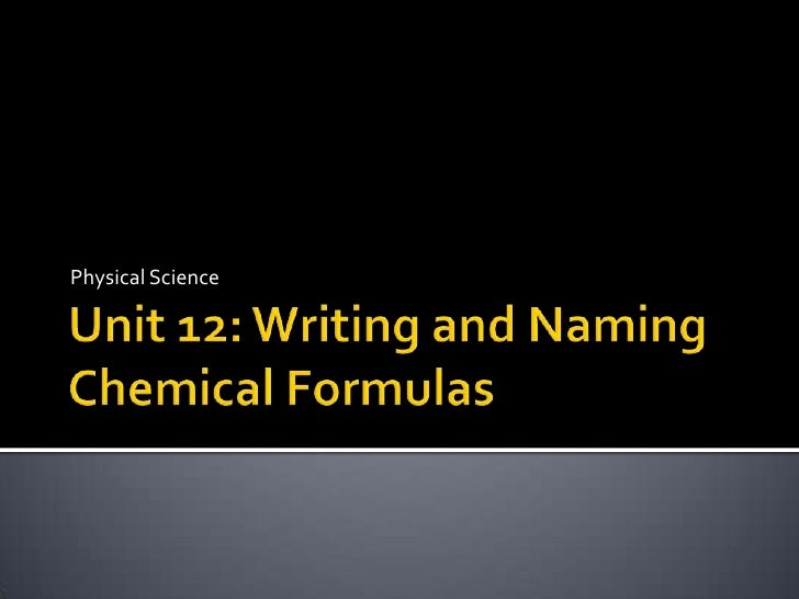 Unit 12 Chemical Naming and Formulas