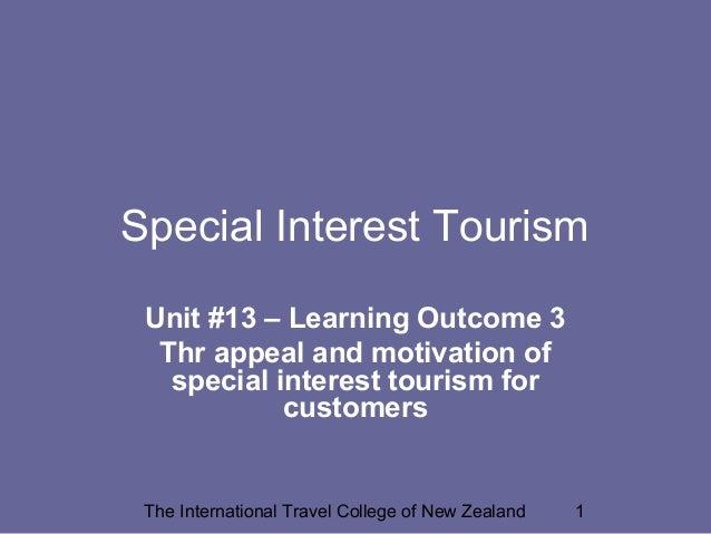 Special Interest Tourism - appeal and motivation factors