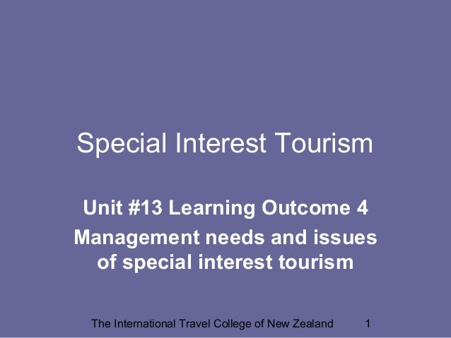 Special Interest Tourism - Management Issues