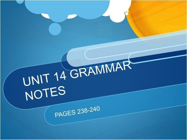 Unit 14 grammar_notes to upload