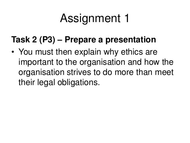 task 1 p1 explain the ethical Acca p1 - governance, risk & ethics  lecture 1 - governance p1 acca full course workbook q & a wwwmapitaccountancycom  public and explain the case for the.