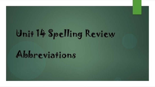 Unit 14 Spelling Review