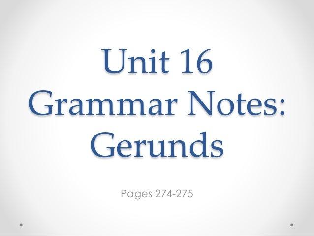 Unit 16 grammar notes