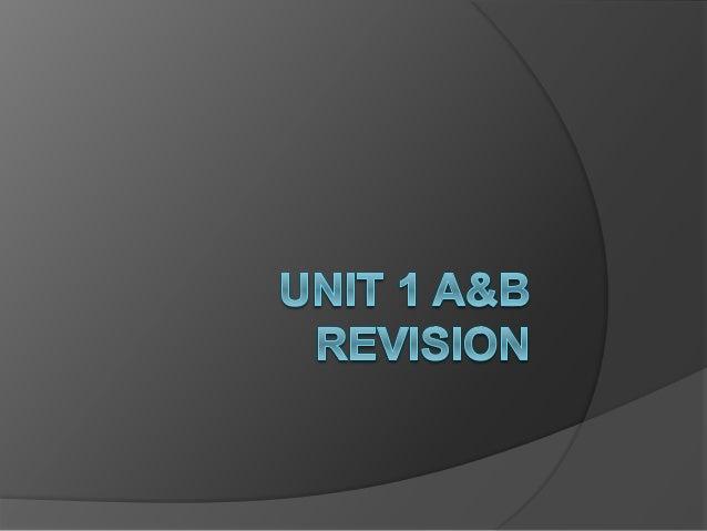 Unit 1 a&b revision