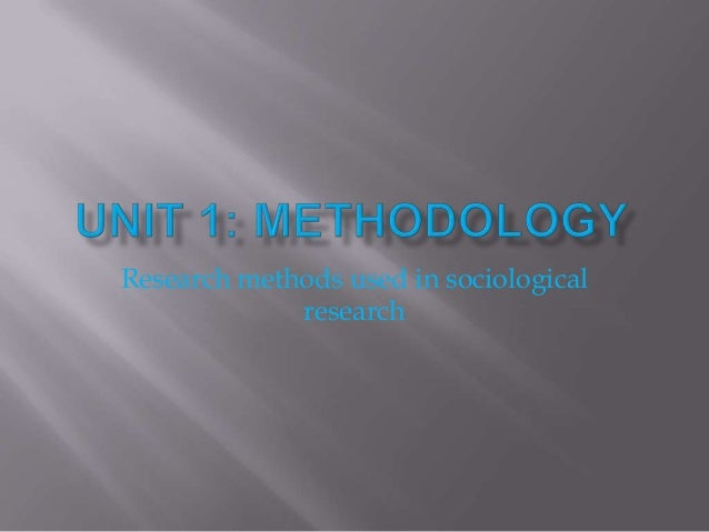 Research methods used in sociological research