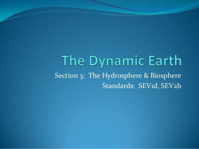 Unit 1 ch3 s3  the hydrosphere & biosphere