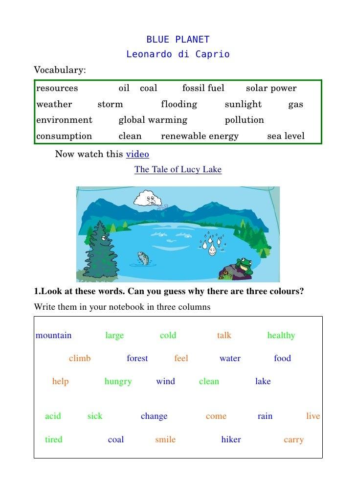 BLUE PLANET                                 Leonardo di Caprio Vocabulary: resources                     oil    coal      ...