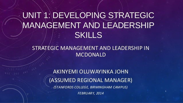 strategic management and leaderships skills Leaders therefore need to have well-evolved strategic management skills and it a good strategic plan management, leadership, and business skills in.