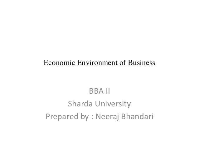 Economic environment of business (1) by Neeraj Bhandari ( Surkhet.Nepal )