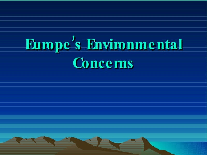 Europe's Environmental Concerns