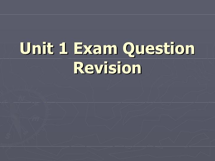 Unit 1 Exam Question Revision