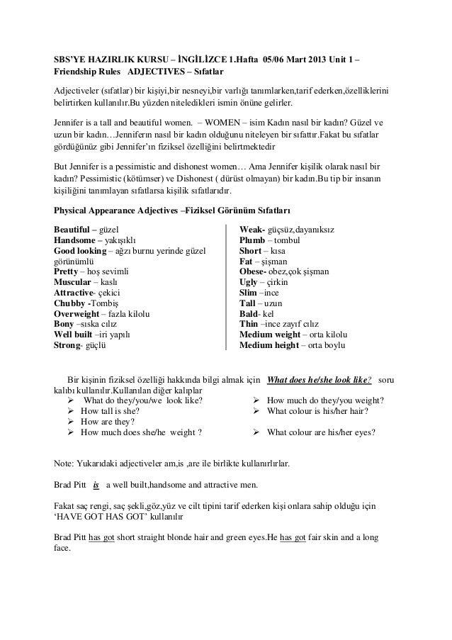 SBS'YE HAZIRLIK KURSU – İNGİLİZCE 1.Hafta 05/06 Mart 2013 Unit 1 –Friendship Rules ADJECTIVES – SıfatlarAdjectiveler (sıfa...