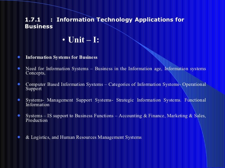 <ul><ul><ul><ul><ul><li>Unit – I:  </li></ul></ul></ul></ul></ul><ul><li>Information Systems for Business </li></ul><ul><l...