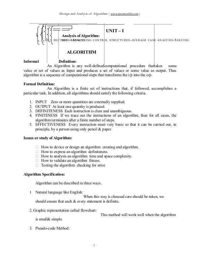 Design and Analysis of Algorithm ( www.jntuworld.com ) UNIT – I Analysis of Algorithm: INTRODUCTION – ANALYZING CONTROL ST...