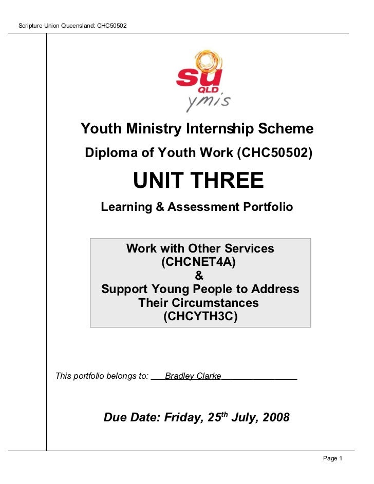 Scripture Union Queensland: CHC50502                         Youth Ministry Internship Scheme                       Diplom...