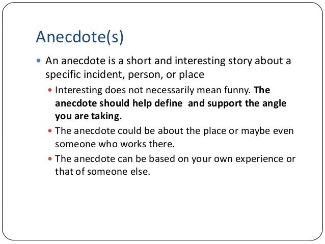 Writing anecdotes and real-life examples