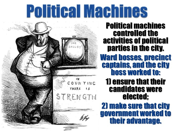 Why Political Machines Were Good for Government
