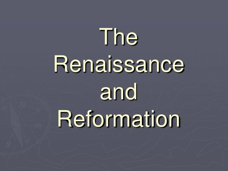 Renaissance & Reformation PowerPoint