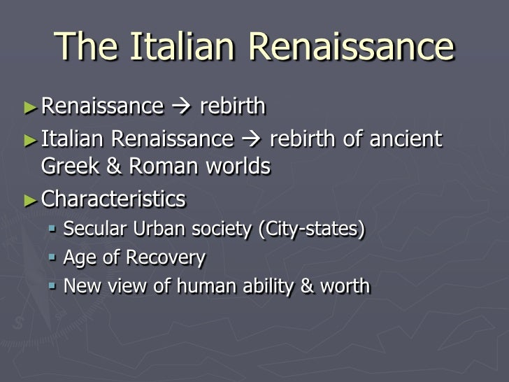 essay about the italian renaissance The italian renaissance garden was a new style of garden which emerged in the late fifteenth century at villas in rome and florence, inspired by classical ideals of order and beauty, and intended for the pleasure of the view of the garden and the landscape beyond, for contemplation.