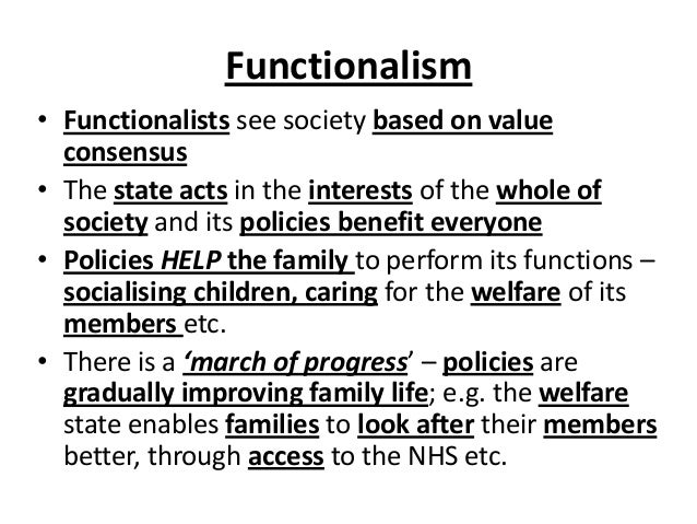 assess the usefulness of functionalist contributions Examine socialization in three ways – the functionalist perspective, and  according  sociologists call any group that individuals use as a standard for  evaluating.