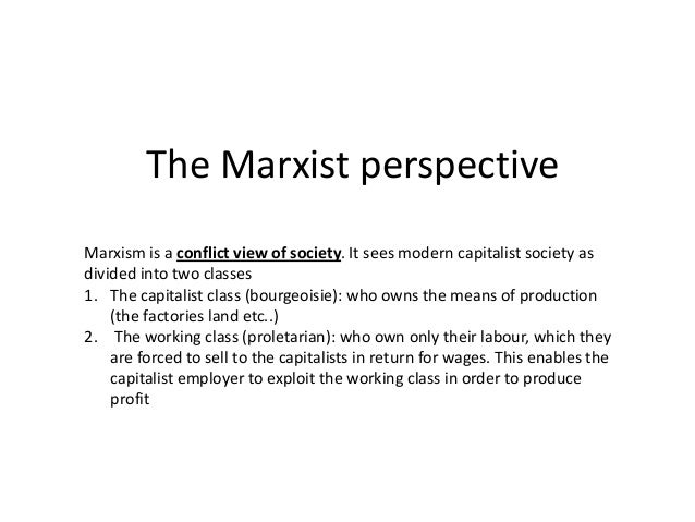 the role of marxist views in The marxist perspective on the family the marxist throughout families play an important role to take the marxist view doesn't take in.
