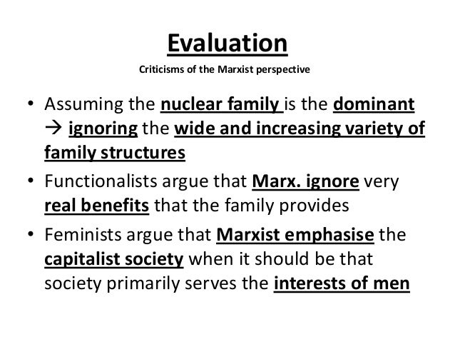 examine the functionalist view of the family essay Another of the major factors of functionalism family theory is that of the nuclear family it is said that the nuclear family with two parents and dependent children living together in a home in relative isolation is 'the' family form in western societies and that the family has an instrumental and an affective leader.