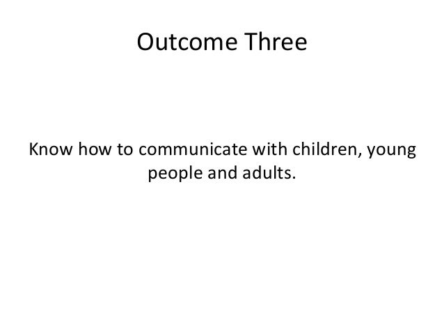 develop professional relationships with children young people and adults
