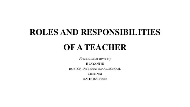 your role responsibilities and boundaries as a teacher essay Cooperating teacher roles and responsibilities i introduction thank you for  inviting a temple university college of education student teacher into your.