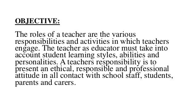 roles responsibilities of a teacher Teacher in charge – roles and responsibilities the role of 'teacher in charge' or 'named person' comes into effect whenever the head teacher.