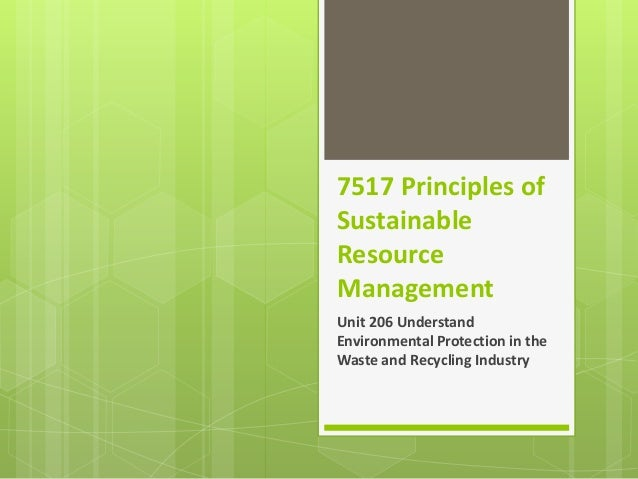 Unit 206 Environmental Protection in the Waste & Recycling Industry