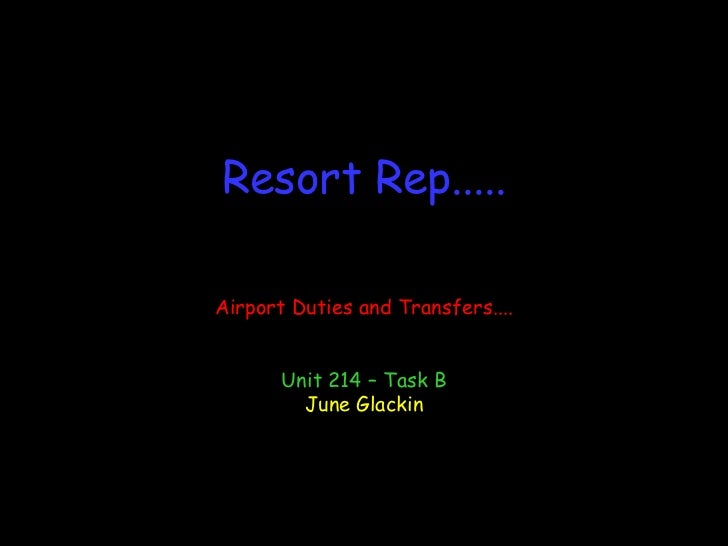Unit 214 resort reps
