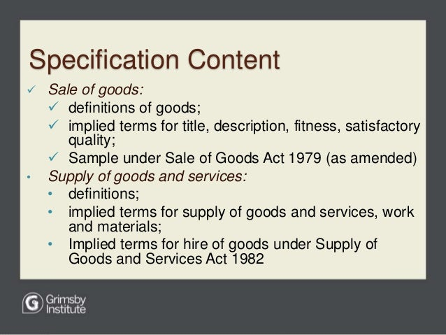an overview of the sale and supply goods act of 1994 11 the commission was asked to review the sale of goods act 1895 12 the  western australian sale of  22 sale and supply of goods act 1994 (uk.