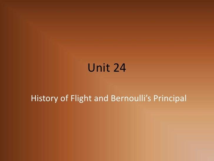 Unit 24 - Bernoulli Principal And Flight