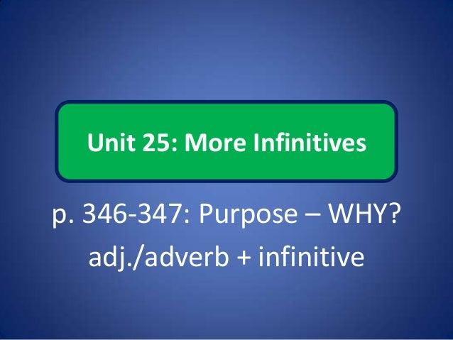 Unit 25: More Infinitives