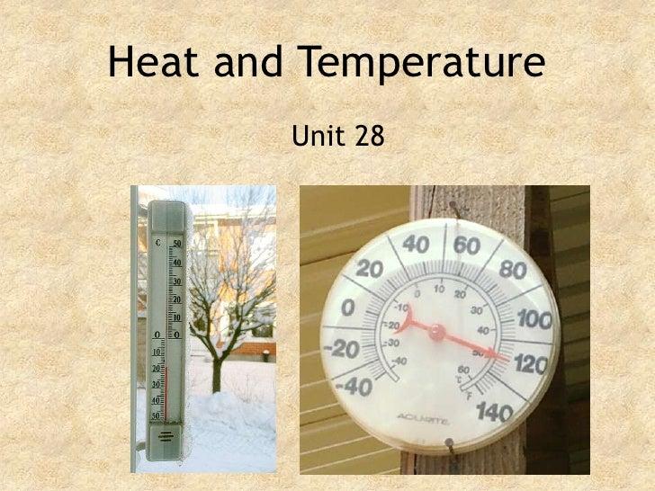 Heat and Temperature<br />Unit 28<br />