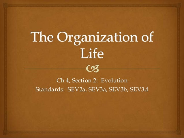Ch 4, Section 2: Evolution Standards: SEV2a, SEV3a, SEV3b, SEV3d