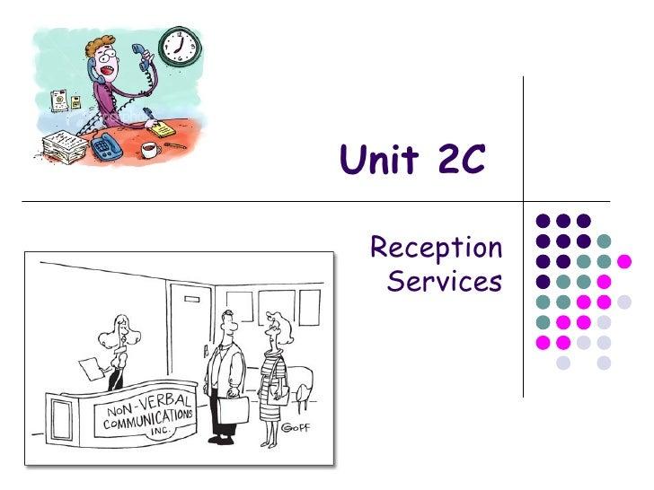 Unit 2 C Reception Services
