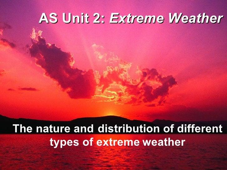 Unit 2 extreme weather 1