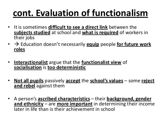 an evaluation of the functionalist theory of the family As a result, functionalist theory and the sociology of talcott parsons must be  studied  functionalist analysis looks on social systems as having certain needs,  and  a political system must exist, and some family structure must operate so as  to.