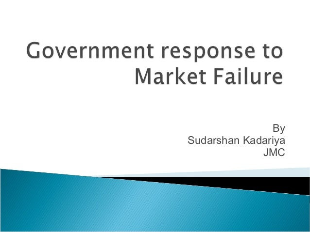 Unit 2 government response to market failure