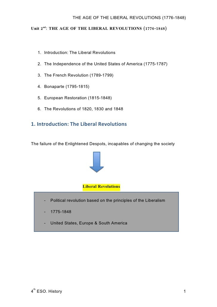 THE AGE OF THE LIBERAL REVOLUTIONS (1776-1848)  Unit 2nd: THE AGE OF THE LIBERAL REVOLUTIONS (1776-1848)           1. Intr...
