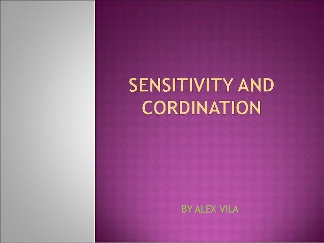 Unit 2 sensitivity and cordination alex s