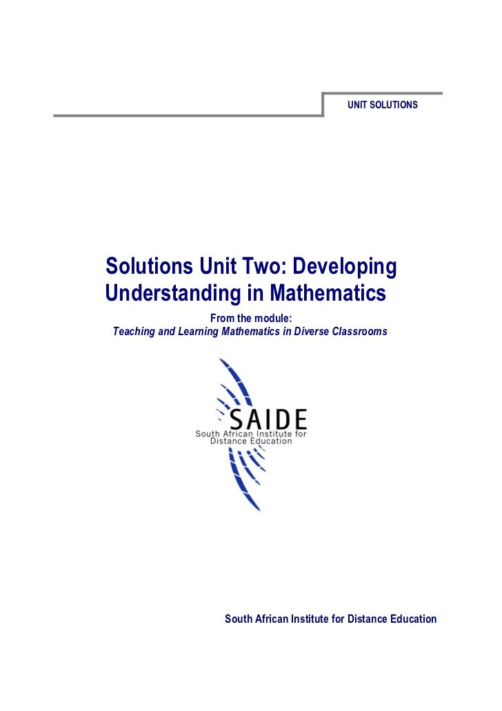 UNIT SOLUTIONSSolutions Unit Two: DevelopingUnderstanding in Mathematics                    From the module:Teaching and L...