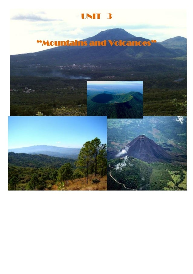 "UNIT 3""Mountains and Volcanoes"""