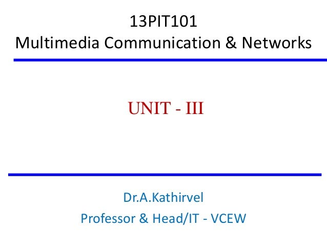 MULTIMEDIA COMMUNICATION & NETWORKS